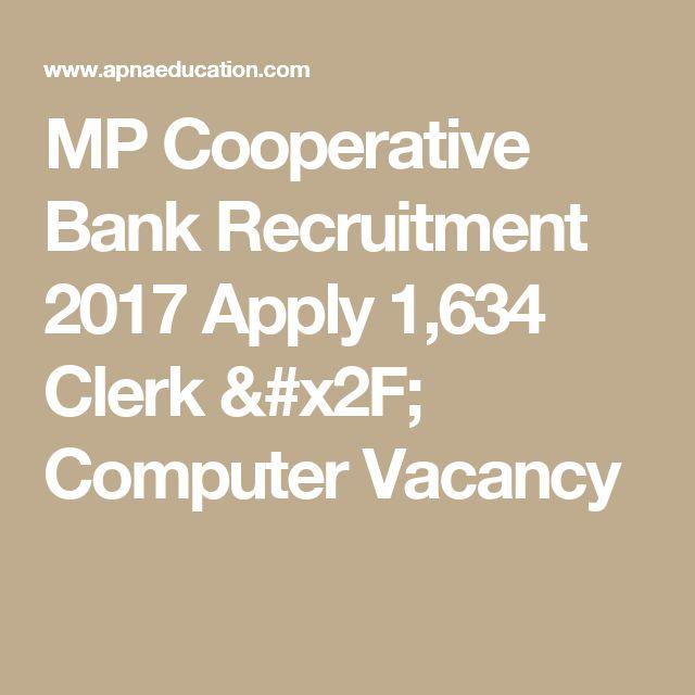 MP Cooperative Bank Recruitment 2017 Apply 1,634 Clerk / Computer Vacancy