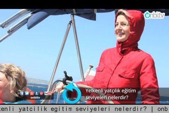 Yelkenli yatçılık eğitim seviyeleri nelerdir?   onbi.tv