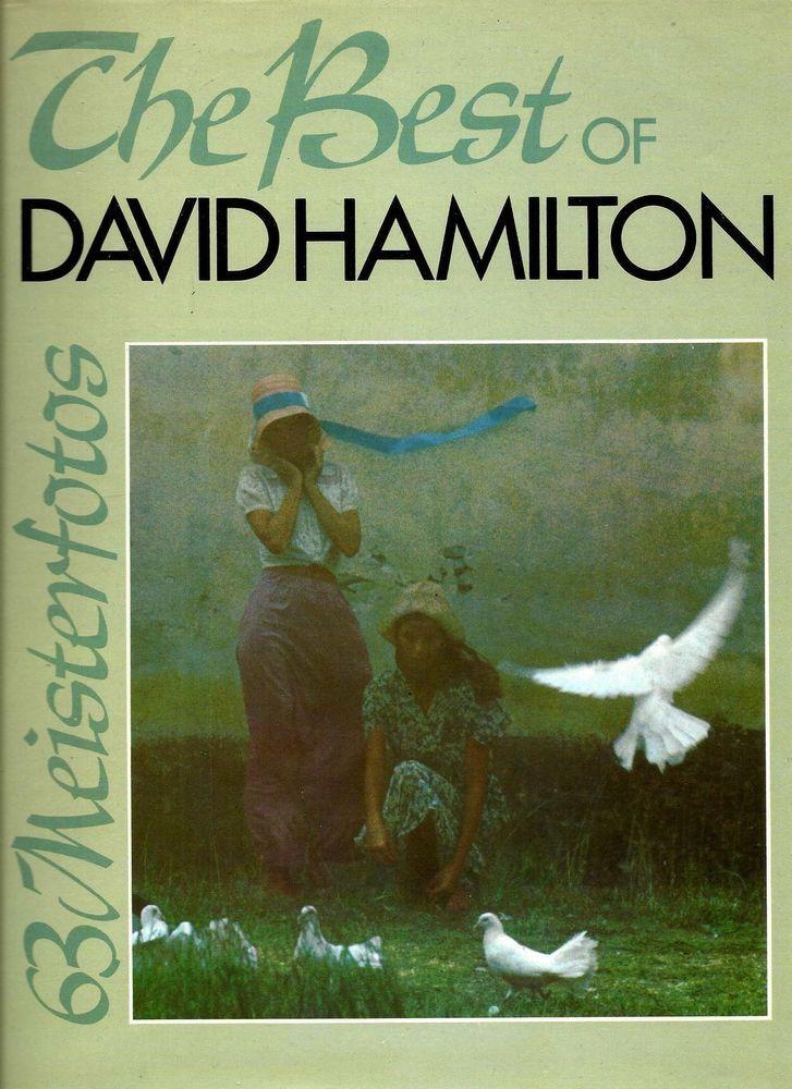 The Best of David Hamilton * Photos * Fotos * 63 Meisterfotos Buch Book