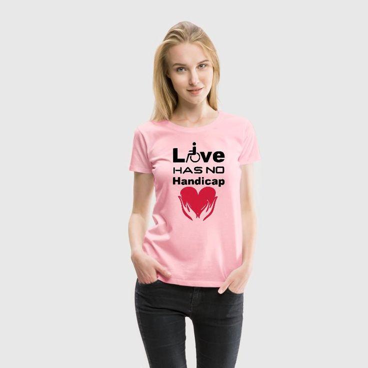 Love has no Handicap - Tolle Shirts und Geschenke für uneingeschränkte Liebe. Weil wahre Liebe keine Behinderung kennt. #love #liebe #handicap #behinderung #behinderte #familie #paare #freundschaft #beziehung #rollstuhlfahrer #sprüche #shirts #geschenke