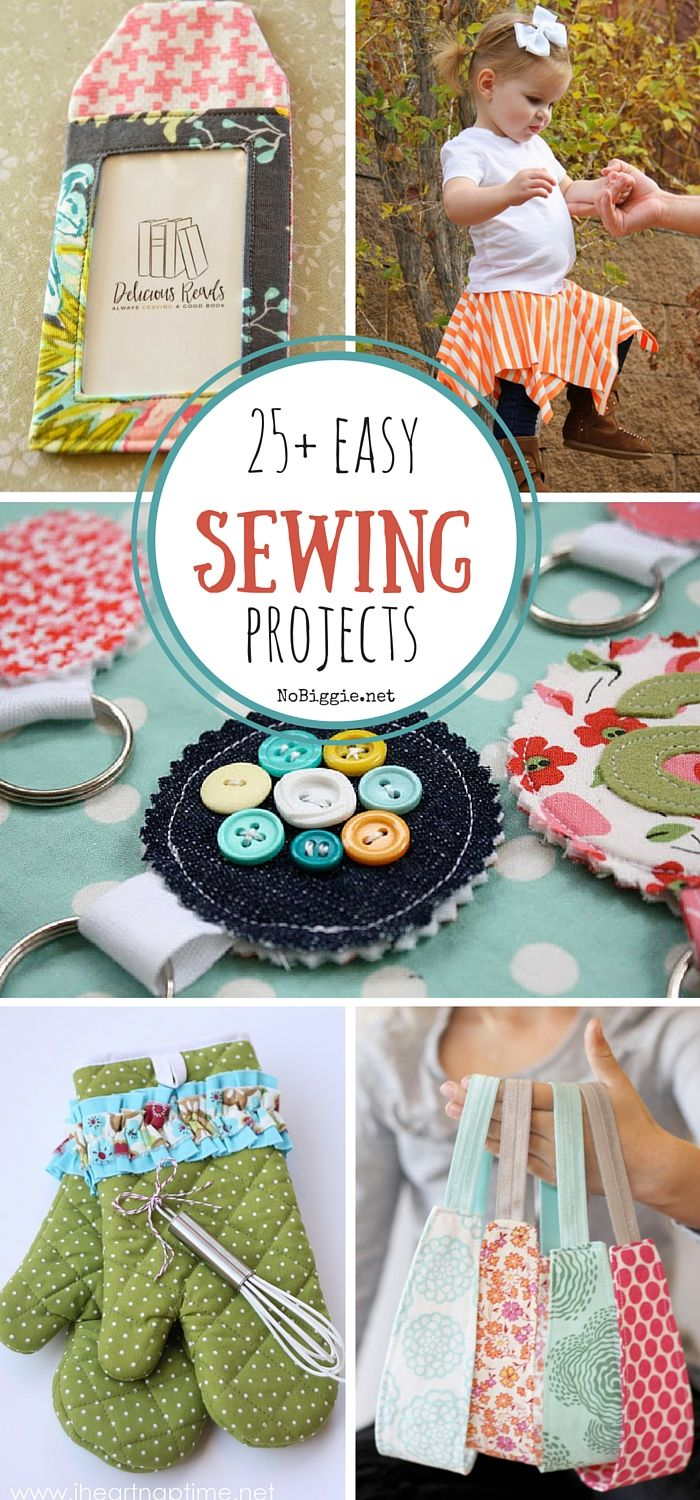 25+ easy sewing projects -NoBiggie.net