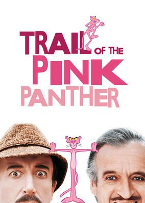 Trail of the Pink Panther (1982) - Inspector Clouseau returns as the bumbling detective who has to solve the case of the stolen Pink Panther diamond.