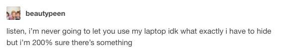 This precaution: | 18 Tumblr Posts Everyone Addicted To The Internet Will Relate To