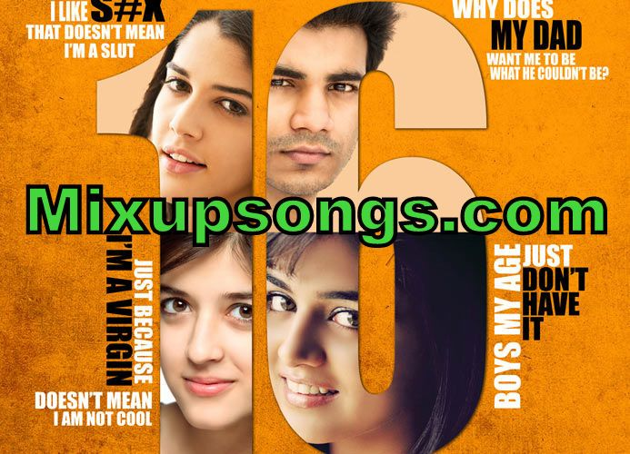 Sixteen-Movie-poster-and-official- trailer_Mixupsongs.com (2)