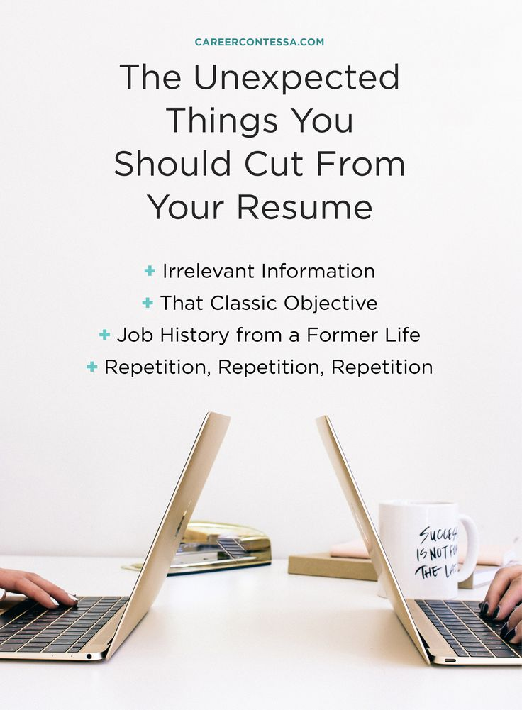 There's a lot of conflicting information out there on how to write your resume so you stand out from the crowd. Keep it to one page (according to some). Always include a summary (according to some). Showing no gaps in employment is important (...yep, according to some). The point is, different sources say different things, even in the same industry. Here are some suggestions for what to cut, and why. | CareerContessa.com