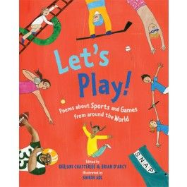 Let's Play!: Poems About Sport and Games From Around the World $27.99