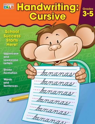 Brighter Child Handwriting: Cursive helps students master legible writing in the cursive style. Practice is included for lowercase and uppercase letters, words and sentences, and more. School success