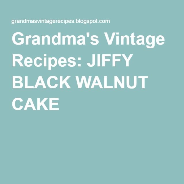 25+ best ideas about Black Walnut Cake on Pinterest ...