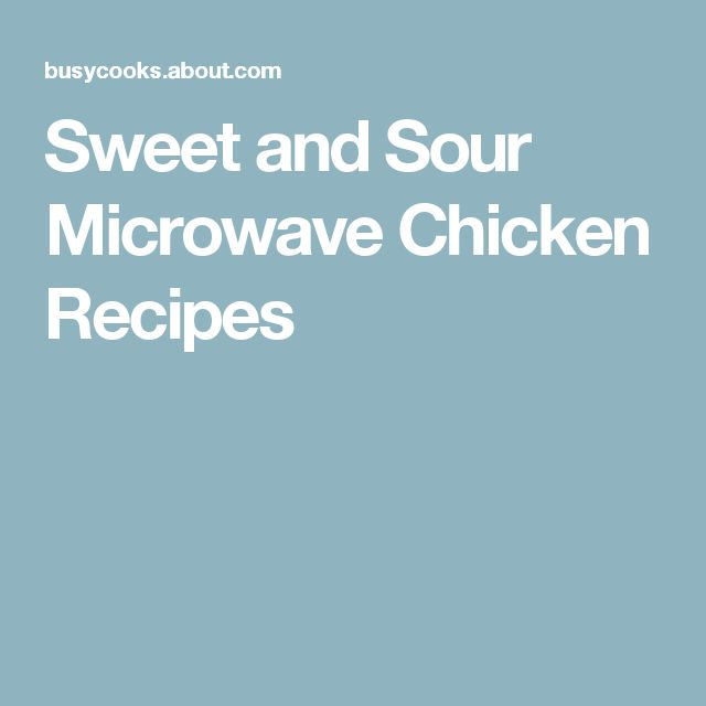 Sweet and Sour Microwave Chicken Recipes