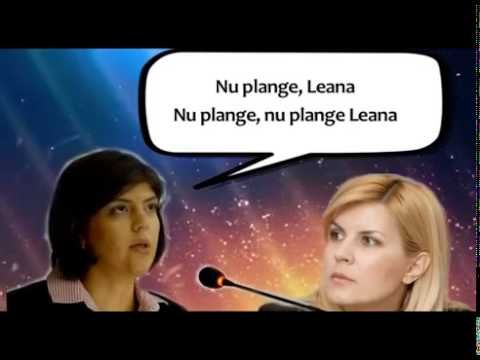 Elena Udrea vs. Laura Codruta Kovesi - Nu plange Leana (parodie)