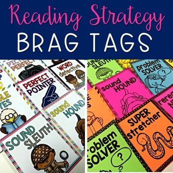 Reading Strategy Brag TagsReading Strategy Brag Tags are a great way to motivate students and encourage them to use specific strategies when reading and decoding unknown words.2 versions - colored and black and white/ink friendlyTags Included: Ready to Read Perfect Pointer Sound Hound Sound Sleuth Rereading Ninja Chunking Cham Picture Perfect Word Detective Eagle Eye (2 options) Problem Solver (2 options) These Brag Tags are based on the following strategies found H E R E.Strategies:-point…