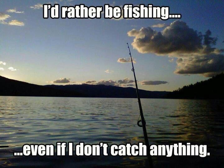 """I'd rather be out fishing! Wish I had a sign like this or a """"at home"""" shirt that said this!"""