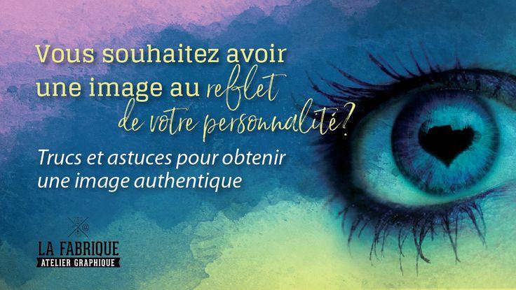 Obtenir une identité d'entreprise en alignement avec notre personnalité, pas toujours facile vous croyez?  http://lafabriquegraphique.ca/fr/blogue/voussouhaitezavoiruneimageaurefletdevotreperso/?utm_content=bufferfd1d8&utm_medium=social&utm_source=pinterest.com&utm_campaign=buffer