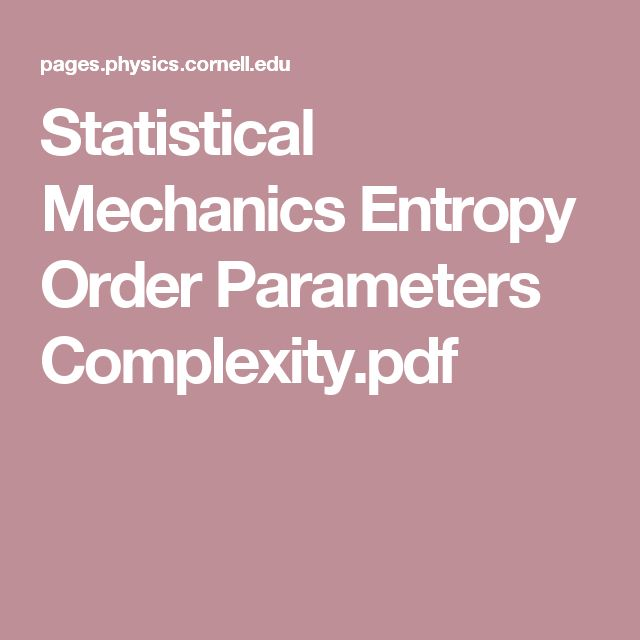 Statistical Mechanics Entropy Order Parameters Complexity.pdf
