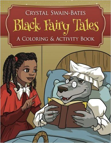 Black Fairy Tales: A Coloring and Activity Book: Amazon.de: Crystal Swain-Bates: Fremdsprachige Bücher