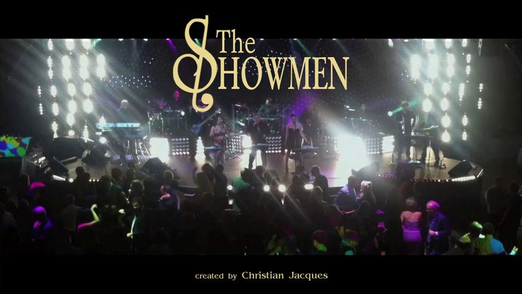 A 100% Live Band Montreal's Most Exciting Band Www.theshowmen.com Info@theshowmen.com 1.450.667.0631