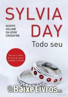 Baixar Livro: Todo Seu – Crossfire #5 – Sylvia Day PDF/EPUB/MOBI