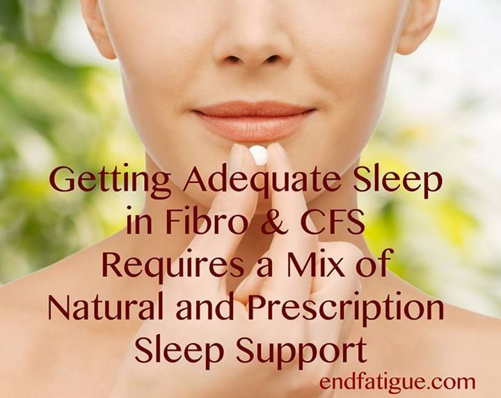 https://www.facebook.com/photo.php?fbid=735016873223642 My favorite sleep meds for fibro are: 1- Ambien (Zolpidem) 5-10 mg 2- Flexeril (cyclobenzaprine) 2.5- 5mg 3- Desyrel (Trazodone) 25-50 mg 4- Neurontin (gabapentin) 100-600 mg  I add these to the herbals: the Revitalizing Sleep Formula), melatonin 1/2 mg, Calm Aid, and if wide awake at bedtime the Sleep Tonight. It is rare that we can't get people 7-9 hours of solid sleep a night. The benefits of getting the needed sleep are TREMENDOUS!