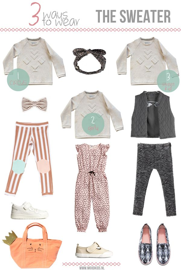 3 ways to wear... the sweater. #girls  #doctorfashion #moodkids http://www.moodkids.nl/trend/fashion-trend/2015/04/01/looks-met-sweater