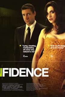 Confidence    Edward Burns is so hot! This is a great movie!