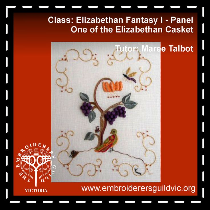 MT6   ELIZABETHAN FANTASY 1 - PANEL ONE OF THE ELIZABETHAN CASKET           Skill level: Some embroidery experience           Kit cost: (payable to tutor) $85.00  Member: $116.00 Non-members: $159.00  Dates: Monday 11 & Thursday 14 Times: 9.30am - 4.00pm Tutor: Maree Talbot