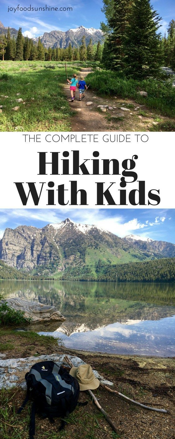 The Complete Guide to Hiking with Kids! How to prepare, what to pack, and how to make the most of your hiking experience with little ones!