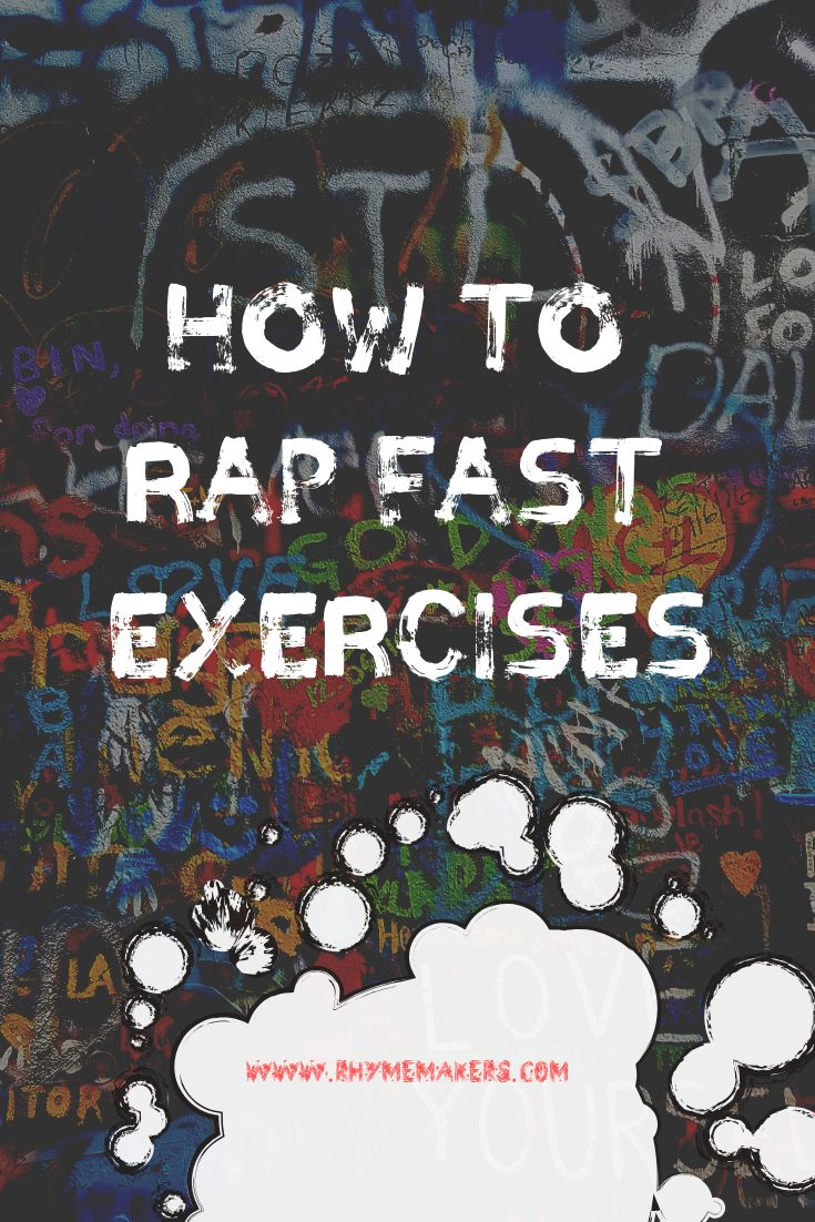 How to rap fast exercises 7 tips tricks rhymemakers