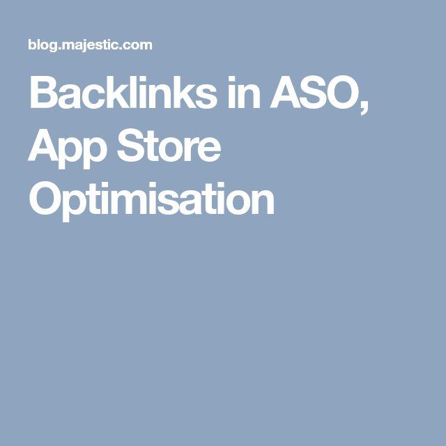 Backlinks in ASO, App Store Optimisation