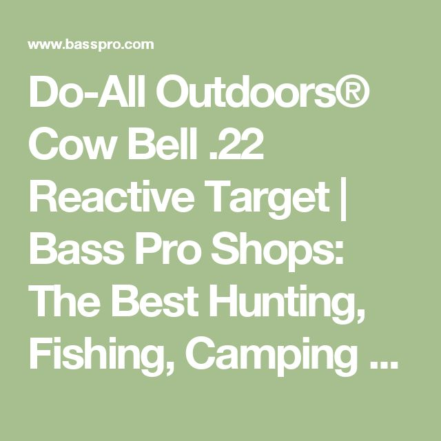 Do-All Outdoors® Cow Bell .22 Reactive Target | Bass Pro Shops: The Best Hunting, Fishing, Camping & Outdoor Gear