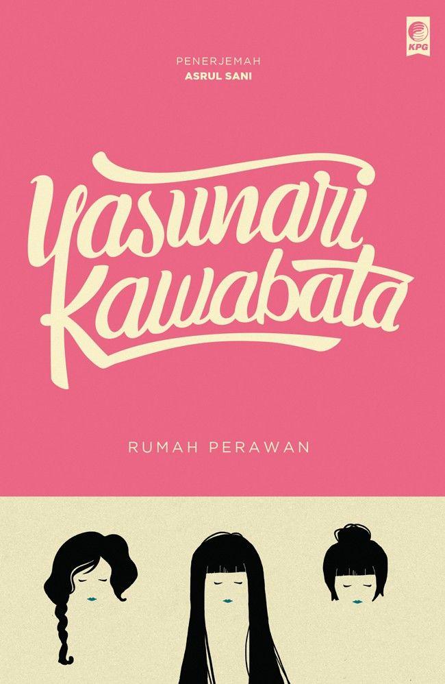 Seri Sastra Dunia : Rumah Perawan oleh Yasunari Kawabata