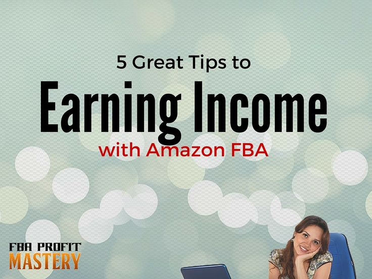 5 Great Tips to Earning Income With Amazon