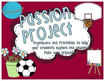 Passion Project Organizers and Rubrics