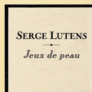 Le Critique de Parfum: JEUX DE PEAU