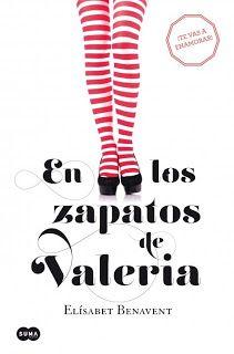 """Libros que voy leyendo: """"En los zapatos de Valeria"""" de Elisabet Benavent"""