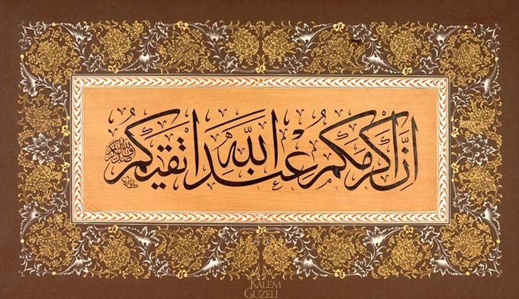 © Turan Sevgili - Levha - Ayet-i Kerîme Allah katında en değerli olanınız, O'na karşı gelmekten en çok sakınanınızdır. (Hucurat Sûresi, 13. ayetten)