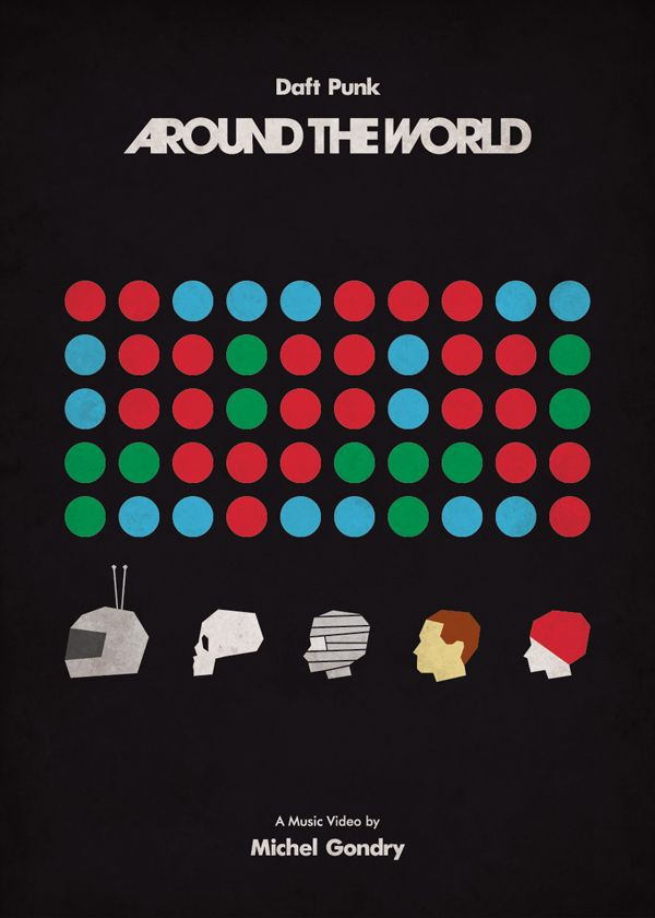 Around the World - Daft Punk. Directed by Michel Gondry (1997). Minimal Music Video Posters by Federico Mancosu #MinimalMusicPosters #minimalposters