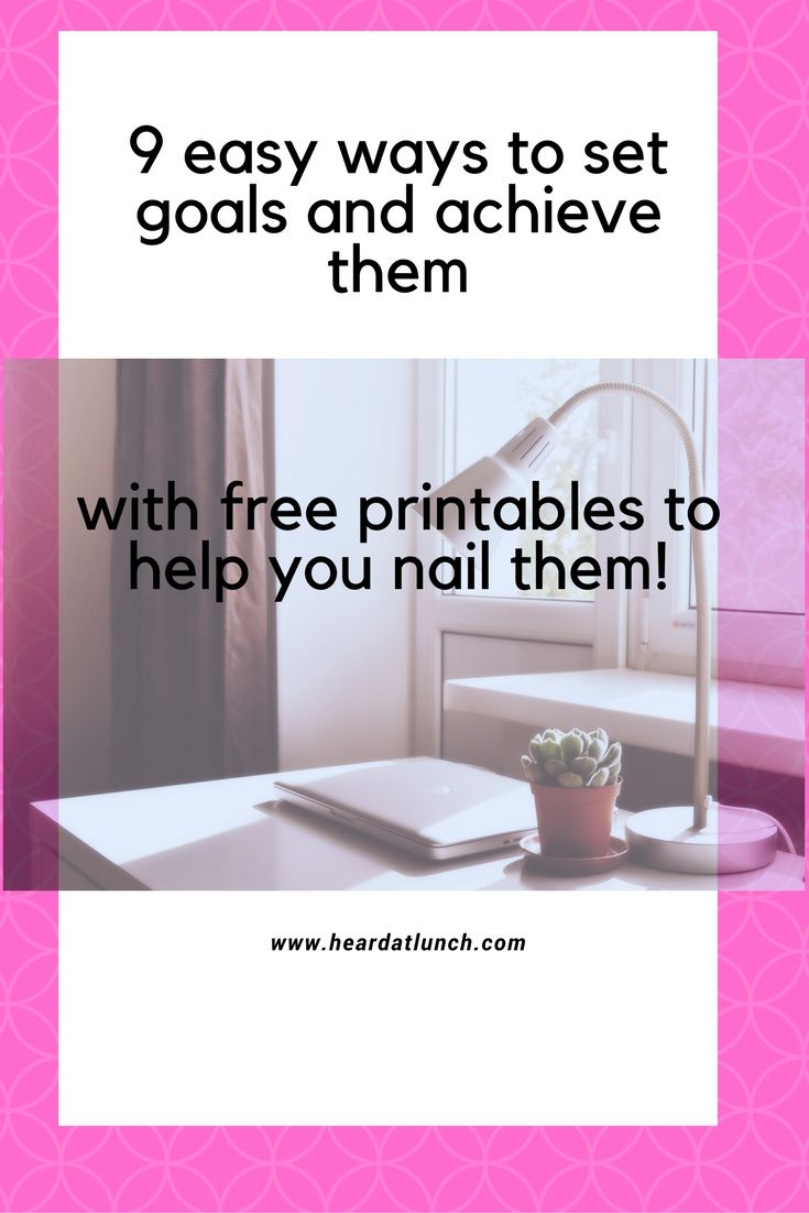 The easiest way to set goals and achieve them - Heard at Lunch