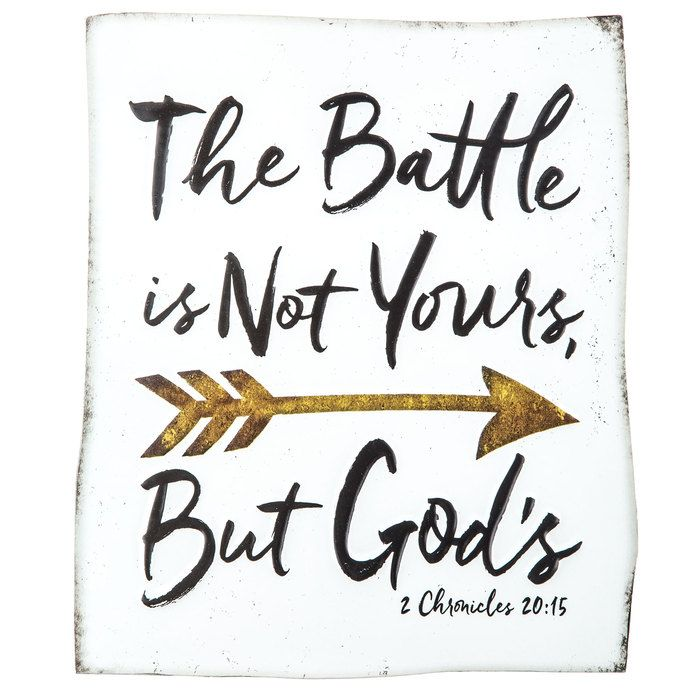 The Battle is Not Yours, But God's - 2 Chronicles 20:15 Metal Sign⎢Open Road Brands