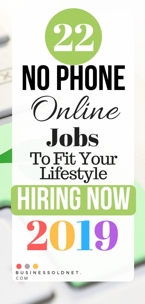 22 No Phone Online Jobs To Fit Your Lifestyle Hiring Now 2019