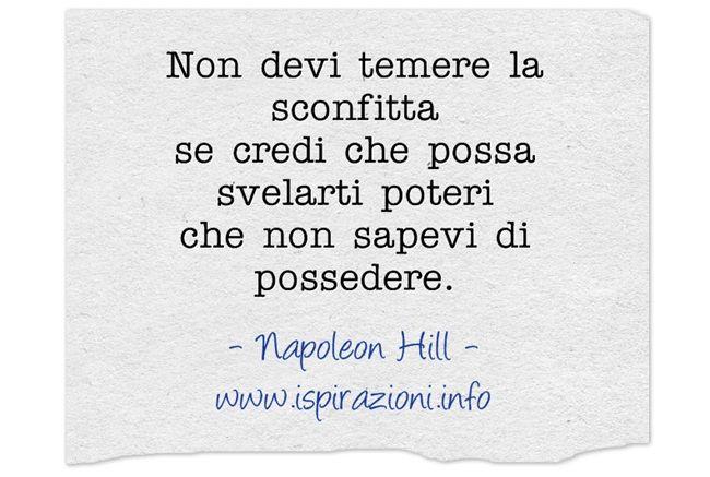 Napoleon Hill citazioni non temere la sconfitta