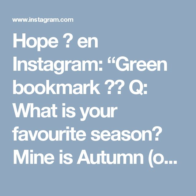 "Hope 💕 en Instagram: ""Green bookmark 💚🌳 Q: What is your favourite season?  Mine is Autumn (or Fall depending on where you're from 😉) and spring! 🌿🌸. . #mandala…"""