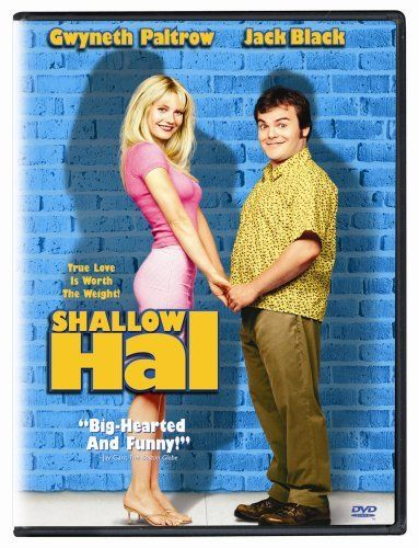 Shallow Hal [Widescreen] DVD ~ Jack Black, http://www.amazon.com/dp/B000A3XYIM/ref=cm_sw_r_pi_dp_Ip8Grb10S10KA