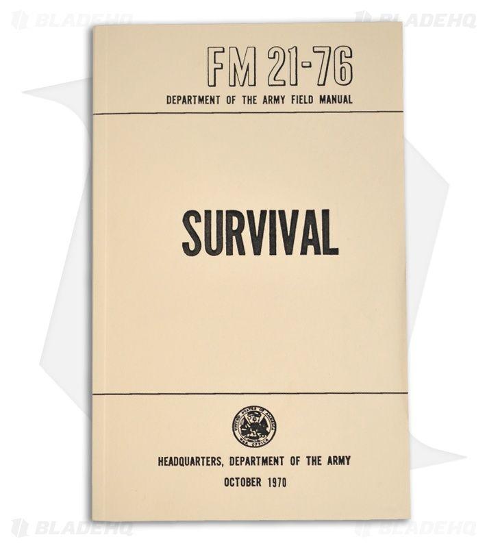 U.S. Army Survival Manual (FM 21-76) | Army Surplus Warehouse