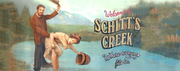 Welcome To Schitt S Creek Where Everyone Fits In It