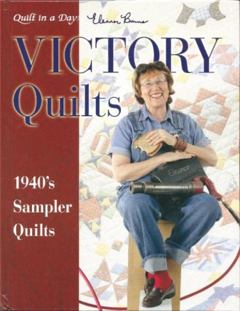 Victory Quilts by Eleanor Burns.