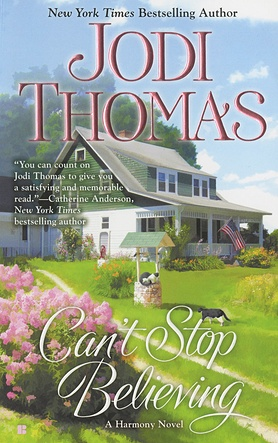 Can't Stop Believing by Jodi Thomas | Busy Working Mama