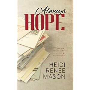 #BookReview of #AlwaysHope from #ReadersFavorite - https://readersfavorite.com/book-review/always-hope  Reviewed by Vernita Naylor for Readers' Favorite  Always Hope by Heidi Renee Mason is a real, emotional and tantalizing story. Hope believed that when she left home at age 18 to marry Jonathan, she would be rid of her estranged relationship with her mother, the broken dreams, pain and promises, and the town of Woodridge, Washington. She also felt that Jonathan was the answer to her…