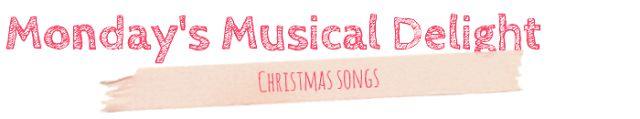 Monday's Musical Delight - Playlist #19: Christmas songs (Bobby Helms, Slade, Paul McCartney, Wham!, Bing Crosby, Eartha Kitt)