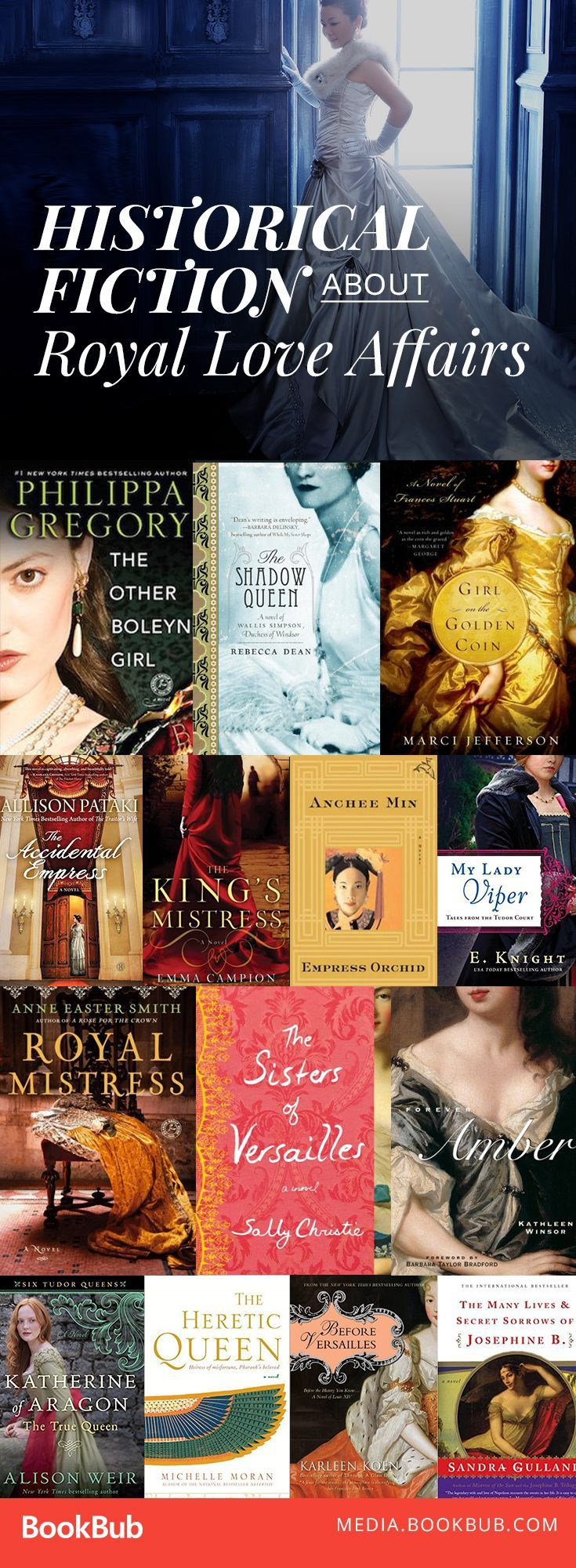 15 Historical Fiction Books About Royal Love Affairs That Changed Everything