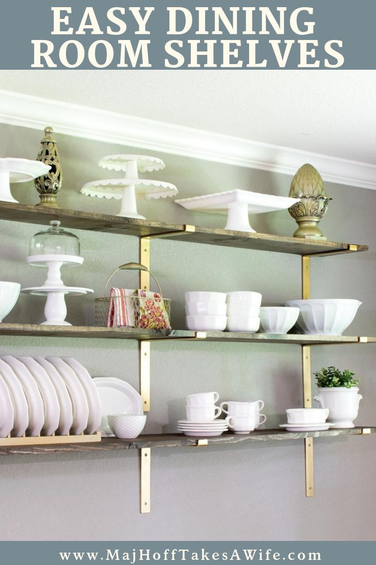 Dining Room Shelves For Dish Display Major Hoff Takes A Wife Family Recipes Travel Inspiration Dining Room Shelves Farmhouse Dining Rooms Decor Dining Room Decor